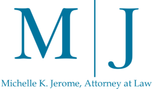 Michelle K. Jerome, Attorney at Law